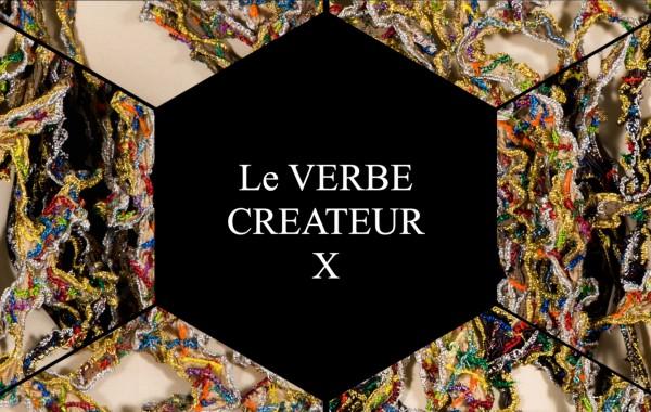 Le VERBE Créateur X ( Video )