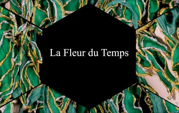 La Fleur du TEMPS ( Video )