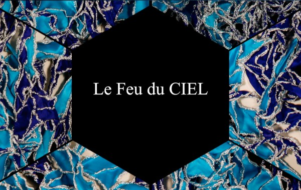 Le feu du CIEL ( Video )