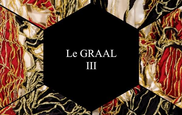 Le GRAAL 3 – nouvelle Tri-unité – ( Video )